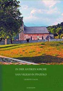 In der antiken Kirche San Vigilio in Pinzolo