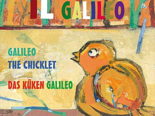 Il pulcino Galileo, Alessandra Sartori, Antony Fachin, Edizioni Il Sextante