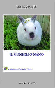 Il coniglio nano, di Cristiano Papeschi, edito da Il Sextante