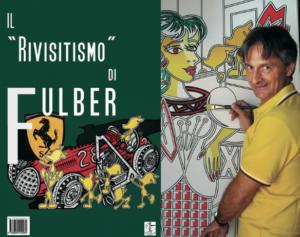 Il rivisitismo di Fulber (catalogo), edito da Il Sextante