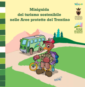 Miniguida del turismo sostenibile nelle Aree protette del Trentino, edito da Il Sextante