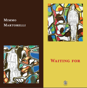 Waiting for. Mimmo Martorelli, catalogo edito da Il Sextante
