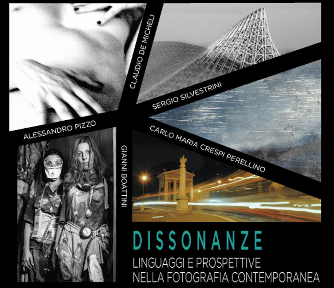 Dissonanze. Linguaggi e prospettive nella fotografia contemporanea