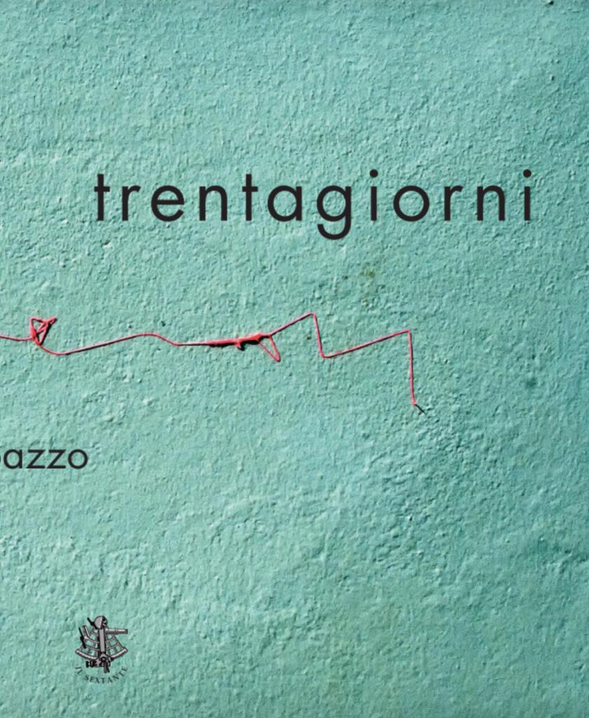 Trentagiorni. Haiku di Lucilla Trapazzo, Foto di Alfio Sacco, Prefazione di Matteo Tuveri, Casa Editrice Il Sextante