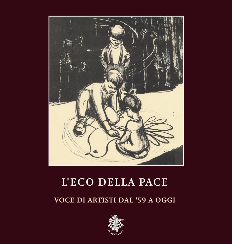 L'Eco dell Pace, Voci di artisti dal '59 a oggi, catalogo